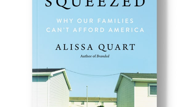 Squeezed: Why Our Families Can't Afford America.