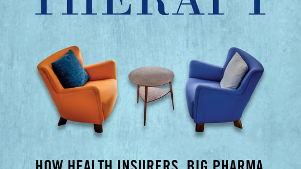 Saving Talk Therapy: How Health Insurers, Big Pharma, and Slanted Science Are Ruining Good Mental Health Care.