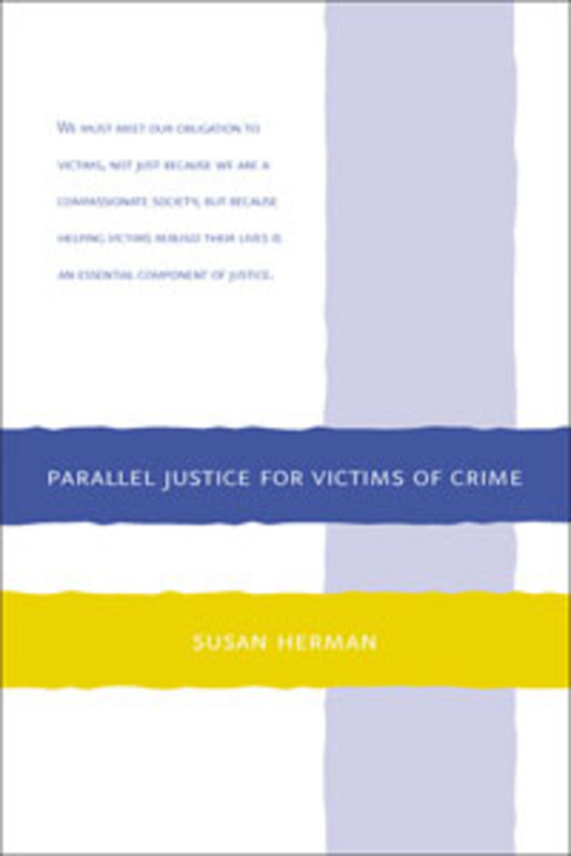 "Click here to read a review of ""Parallel Justice for Victims of Crimes"" by author Susan Herman."