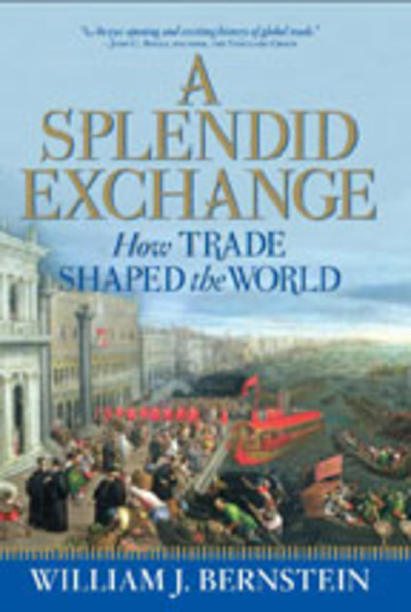 Bernstein's book, A Splendid Exchange: How Trade Shaped the World.