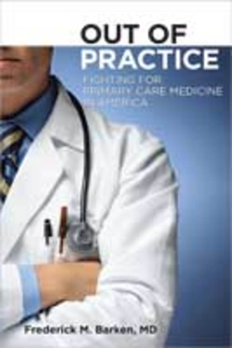 """Out of Practice: Fighting for Primary Care Medicine in America"" by Frederick M. Barken, M.D."