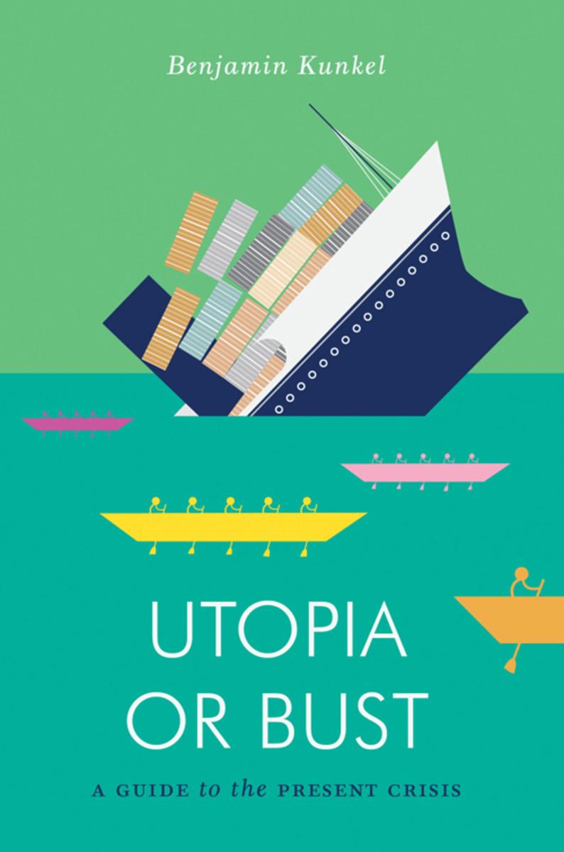 Utopia_or_Bust-5f0c8f1fd93bf42b3d6b34a6d5ede5a9