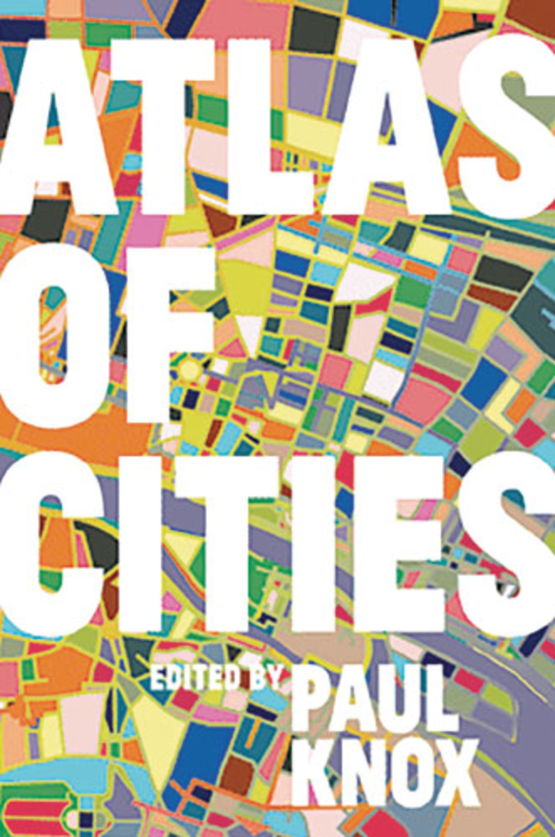 Book Reviews in 100 Words or Less: 'Atlas of Cities