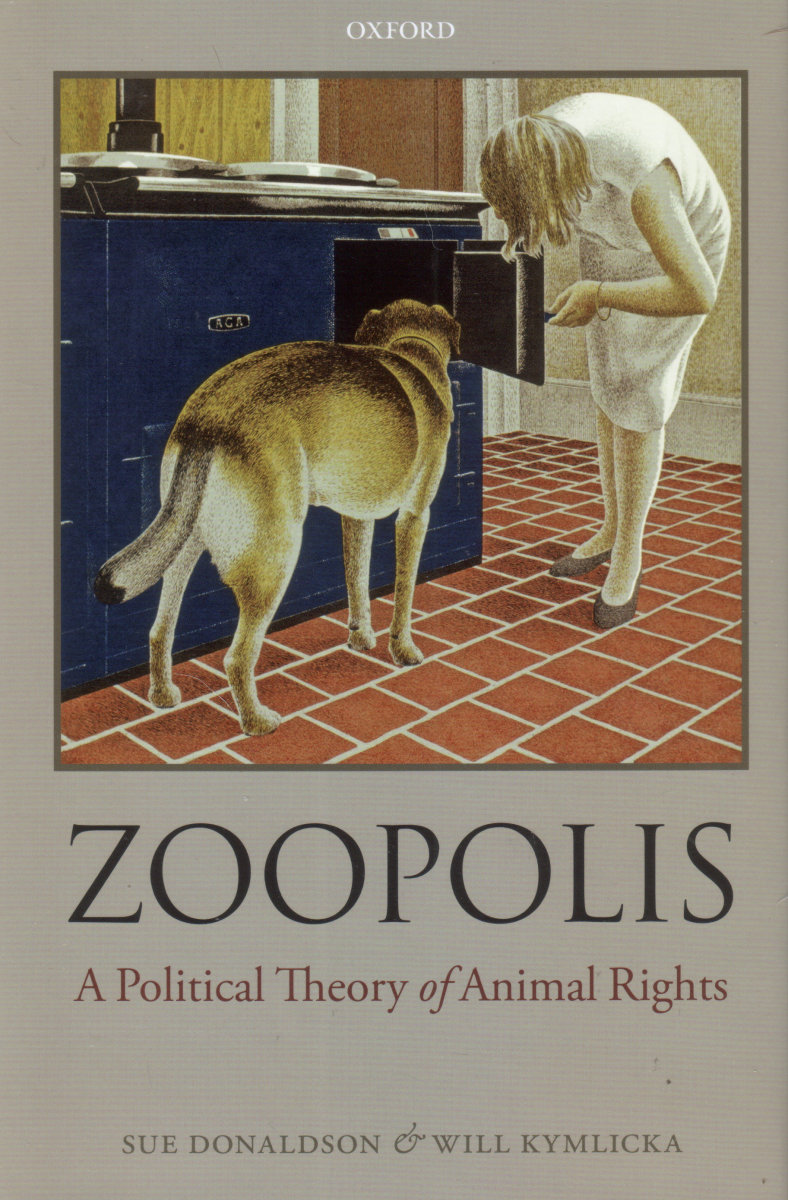 Zoopolis: A Political Theory of Animal Rights. (Photo: Oxford University Press)