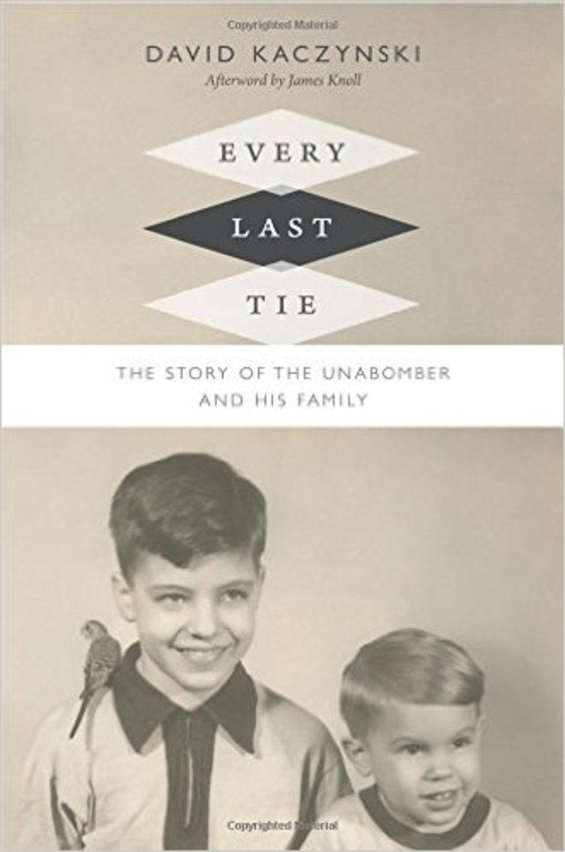 Every Last Tie: The Story of the Unabomber and His Family. (Photo: Duke University Press Books)