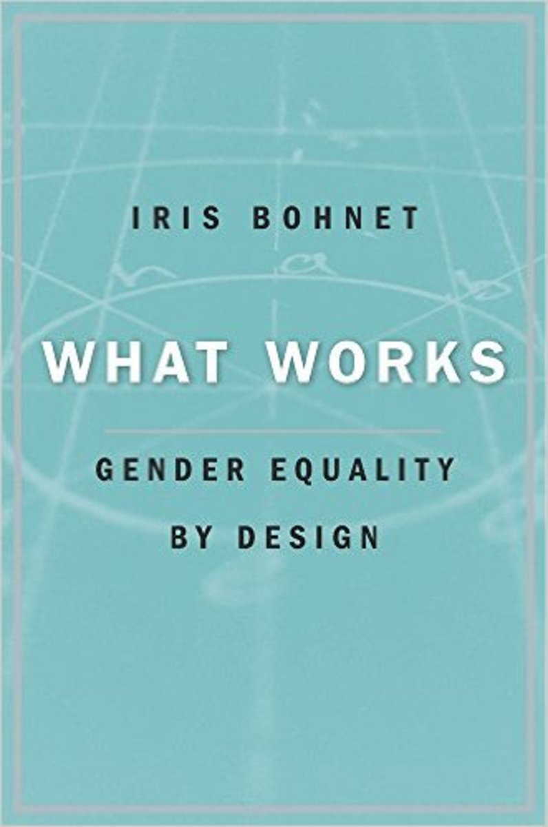 What Works: Gender Equality by Design. (Photo: Harvard University Press)