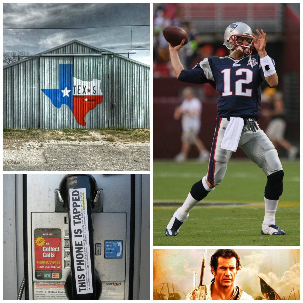 Clockwise, from top left: The Texas flag painted onto a building (Photo: Kevin Dooley/Flickr); Tom Brady (Photo: Keith Allison/Flickr); Mel Gibson in The Patriot (Photo: Columbia Pictures); an allegedly tapped pay phone (Photo: tenaciousme/Flickr).
