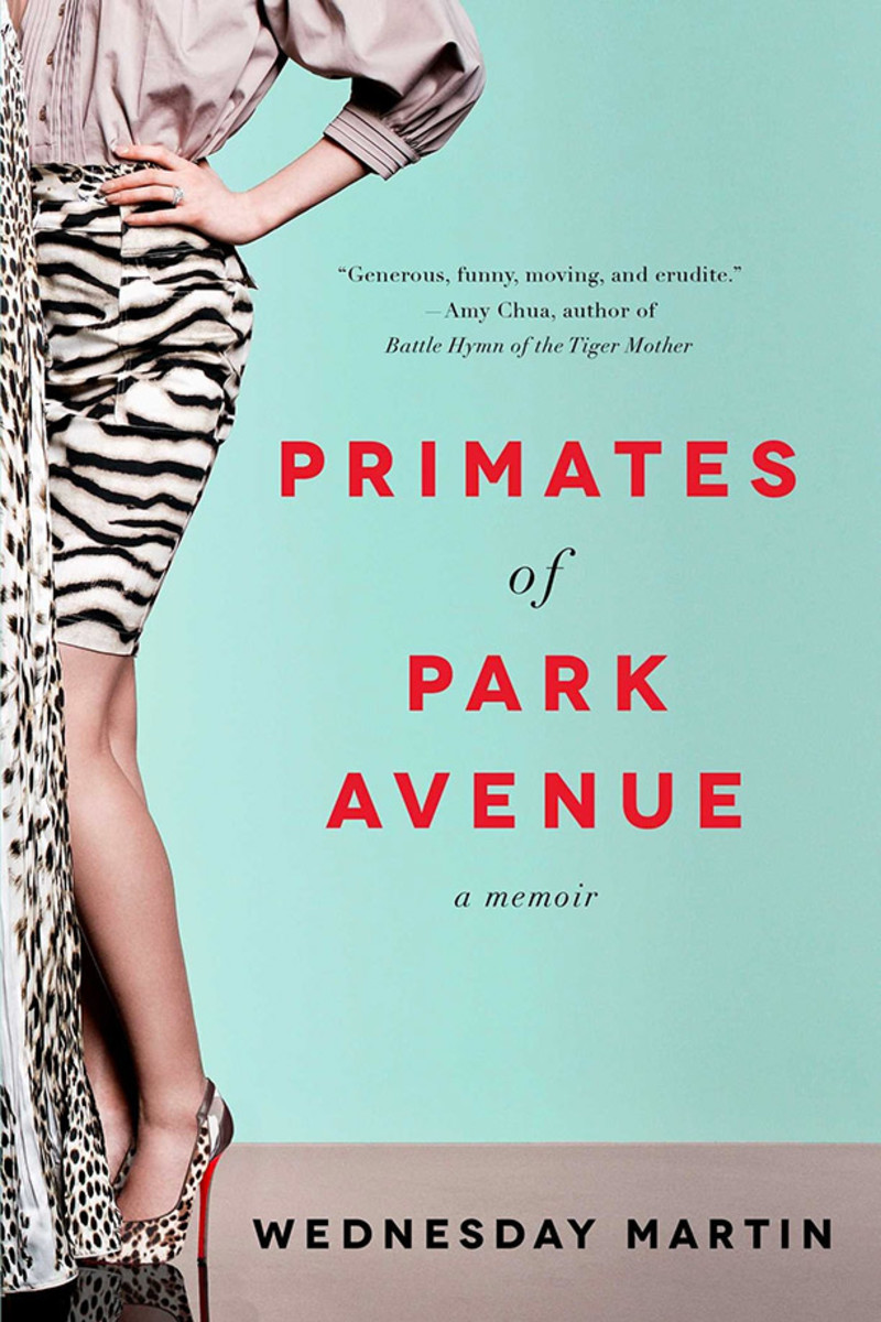 Primates of Park Avenue: A Memoir. (Photo: Simon & Schuster)