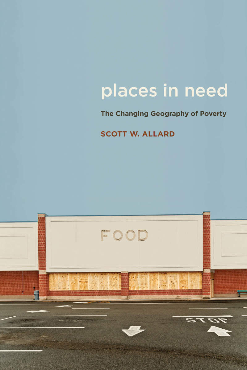 Places in Need: The Changing Geography of Poverty