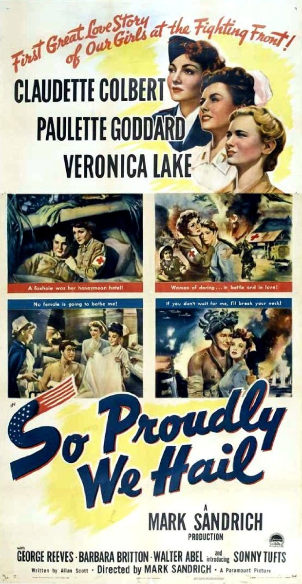 The WWII movie So Proudly We Hail!