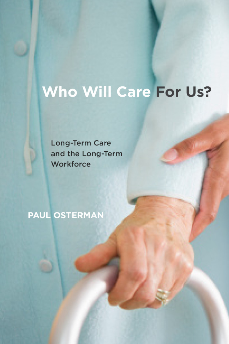 Who Will Care for Us? Long-Term Care and the Long-Term Workforce.