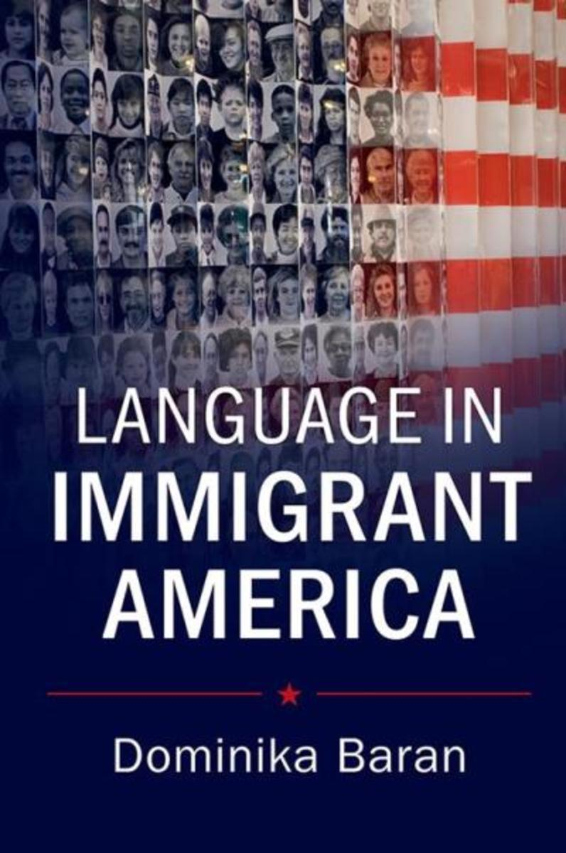 Language in Immigrant America.