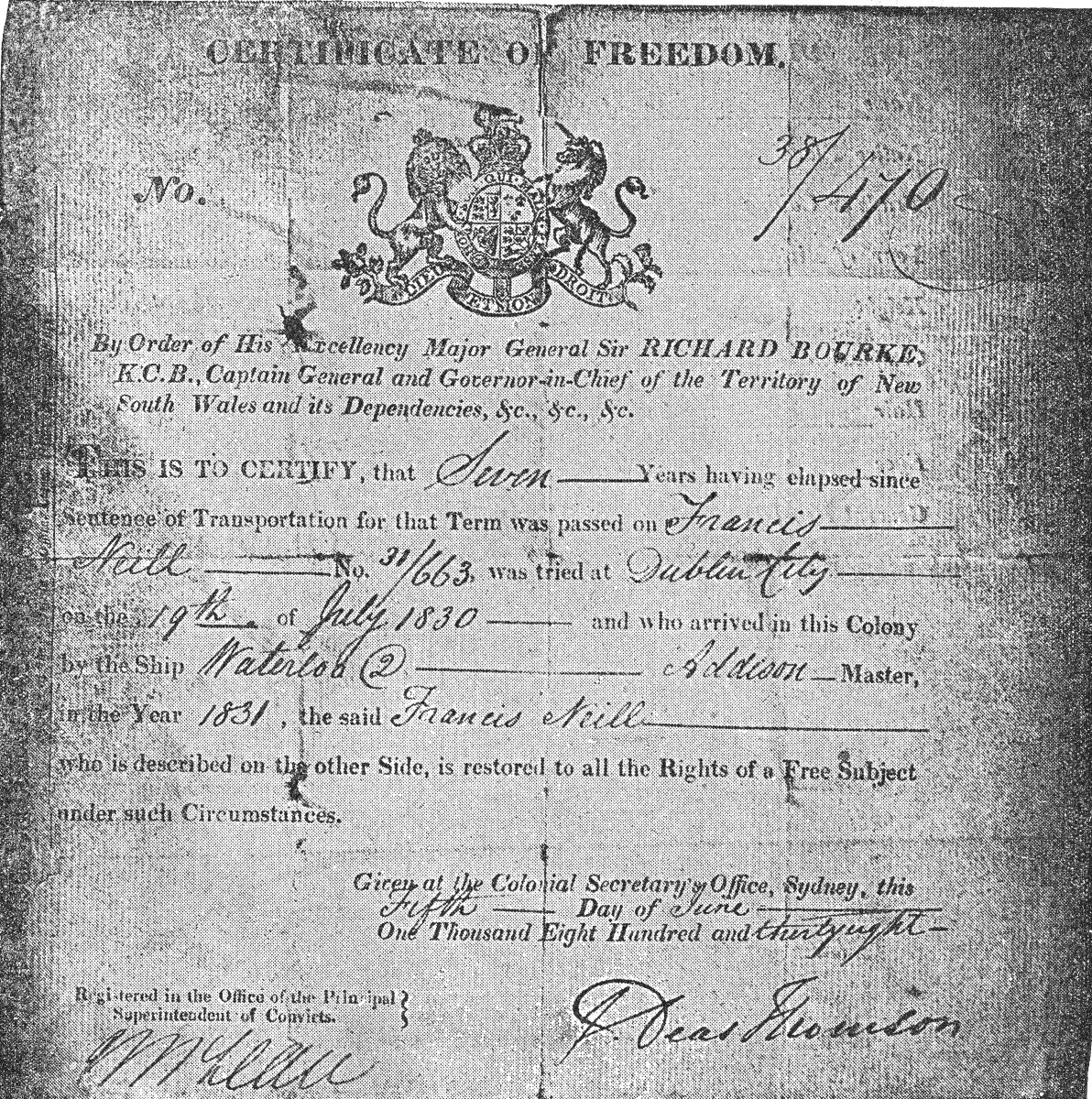 This certificate of freedom, dated June 5th, 1838, demonstrates that an Irish convict, Francis Neill, has completed his seven years of obligatory labor in the penal colony of New South Wales, Australia.