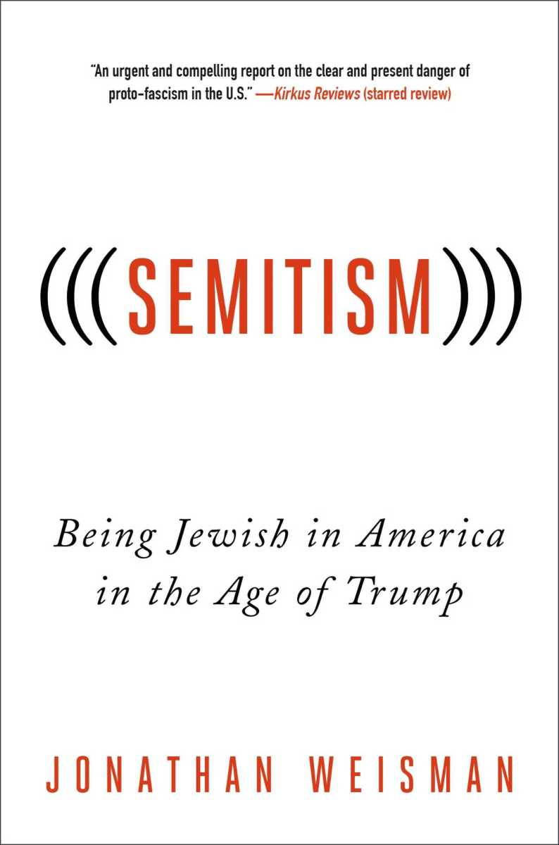 (((Semitism))): Being Jewish in America in the Age of Trump.