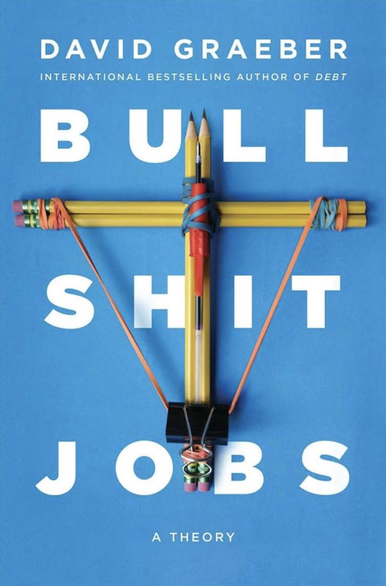 Bullshit Jobs: A Theory.