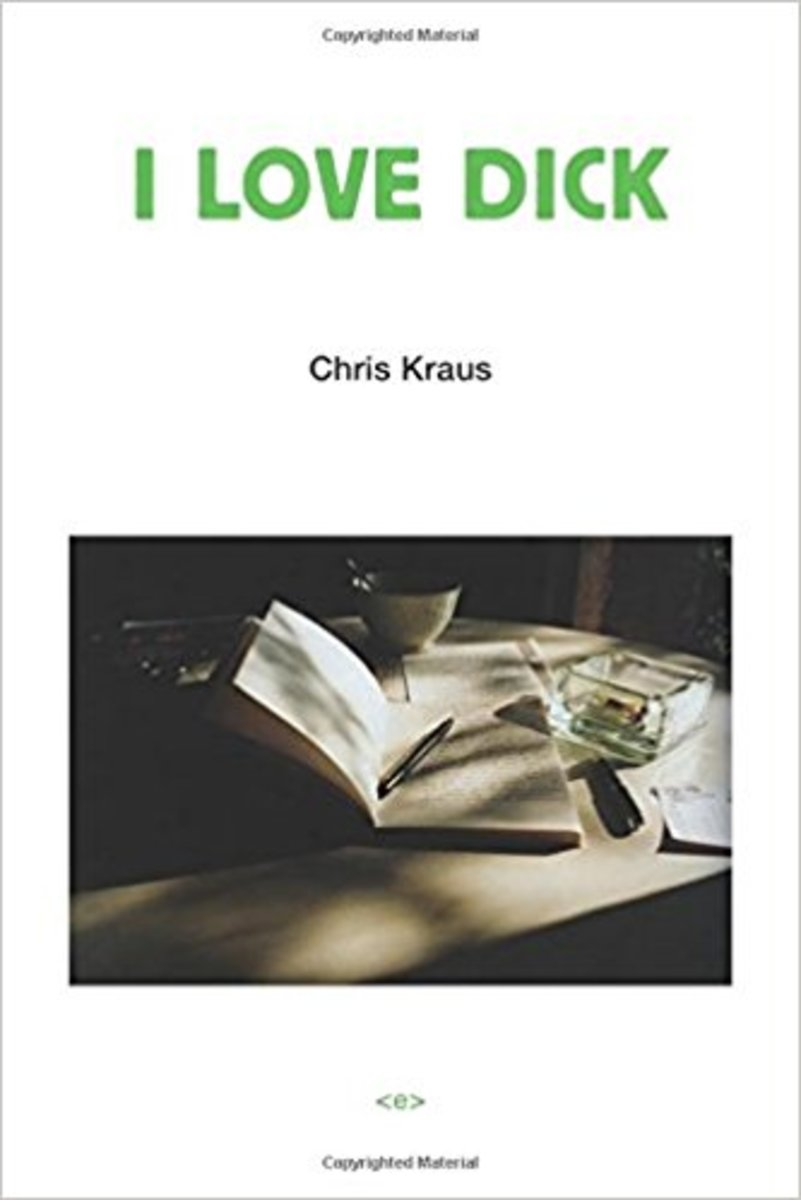 A cover for 'I Love Dick,' by Chris Kraus.