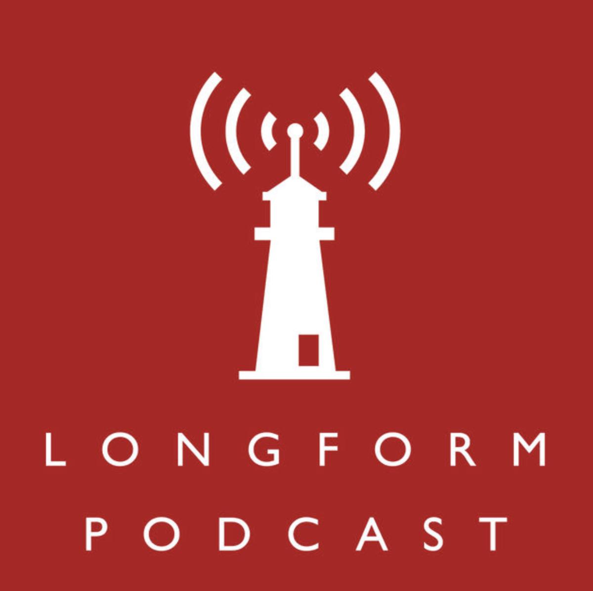 The Longform Podcast