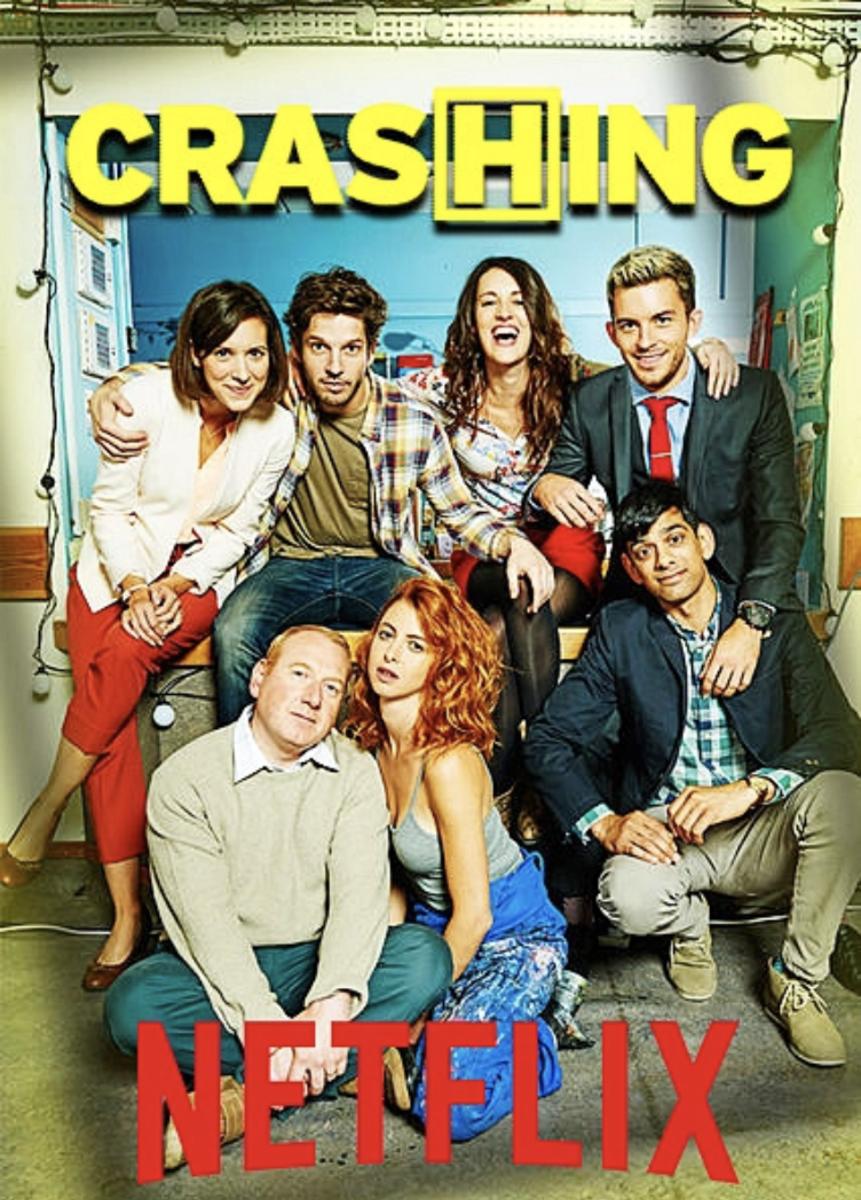 'Crashing' on Netflix.
