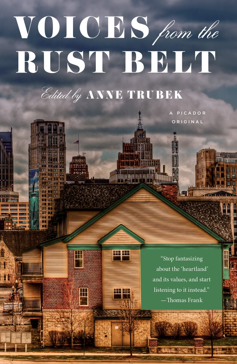 Voices From the Rust Belt.