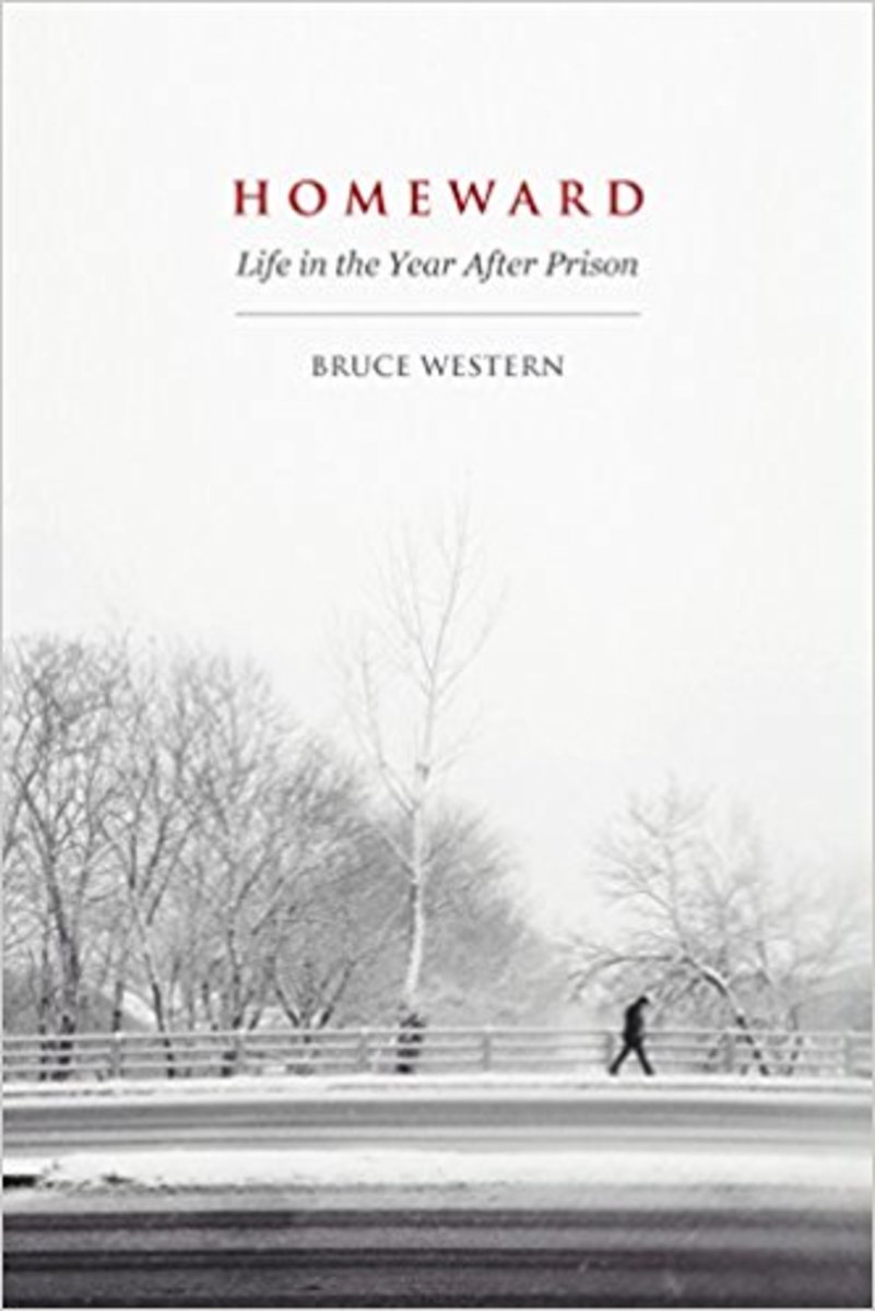 Homeward: Life in the Year After Prison.