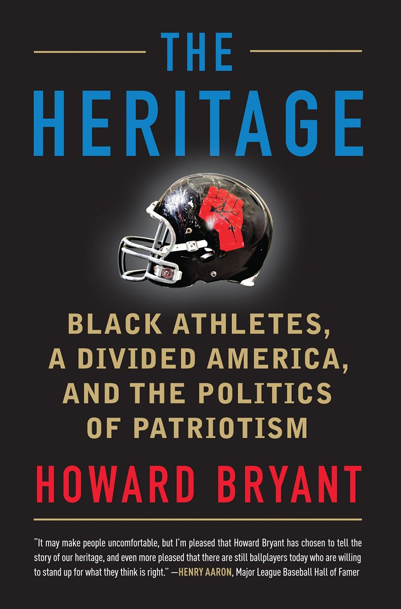 The Heritage: Black Athletes, a Divided America, and the Politics of Patriotism.