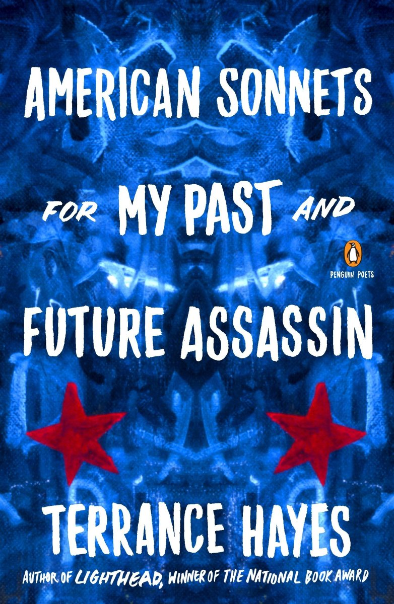 American Sonnets for My Past and Future Assassin.