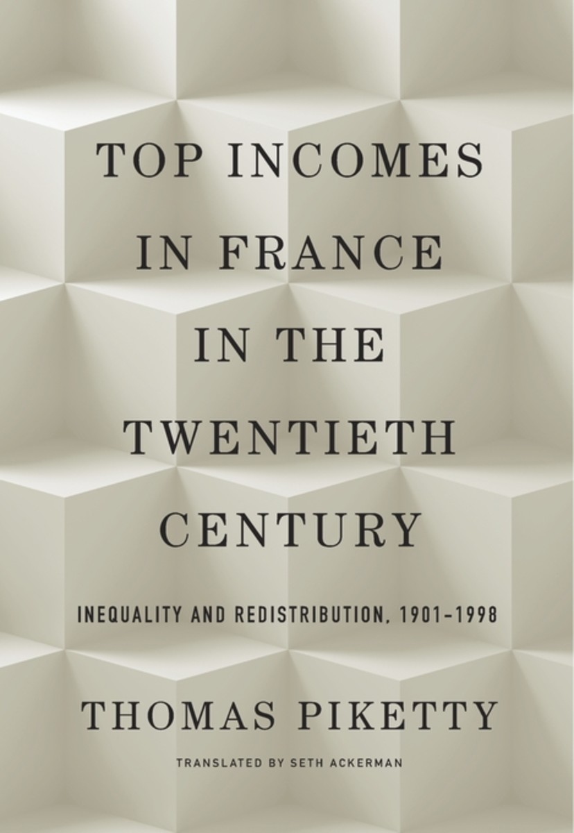 Top Incomes in France in the Twentieth Century: Inequality and Redistribution, 1901-1998.