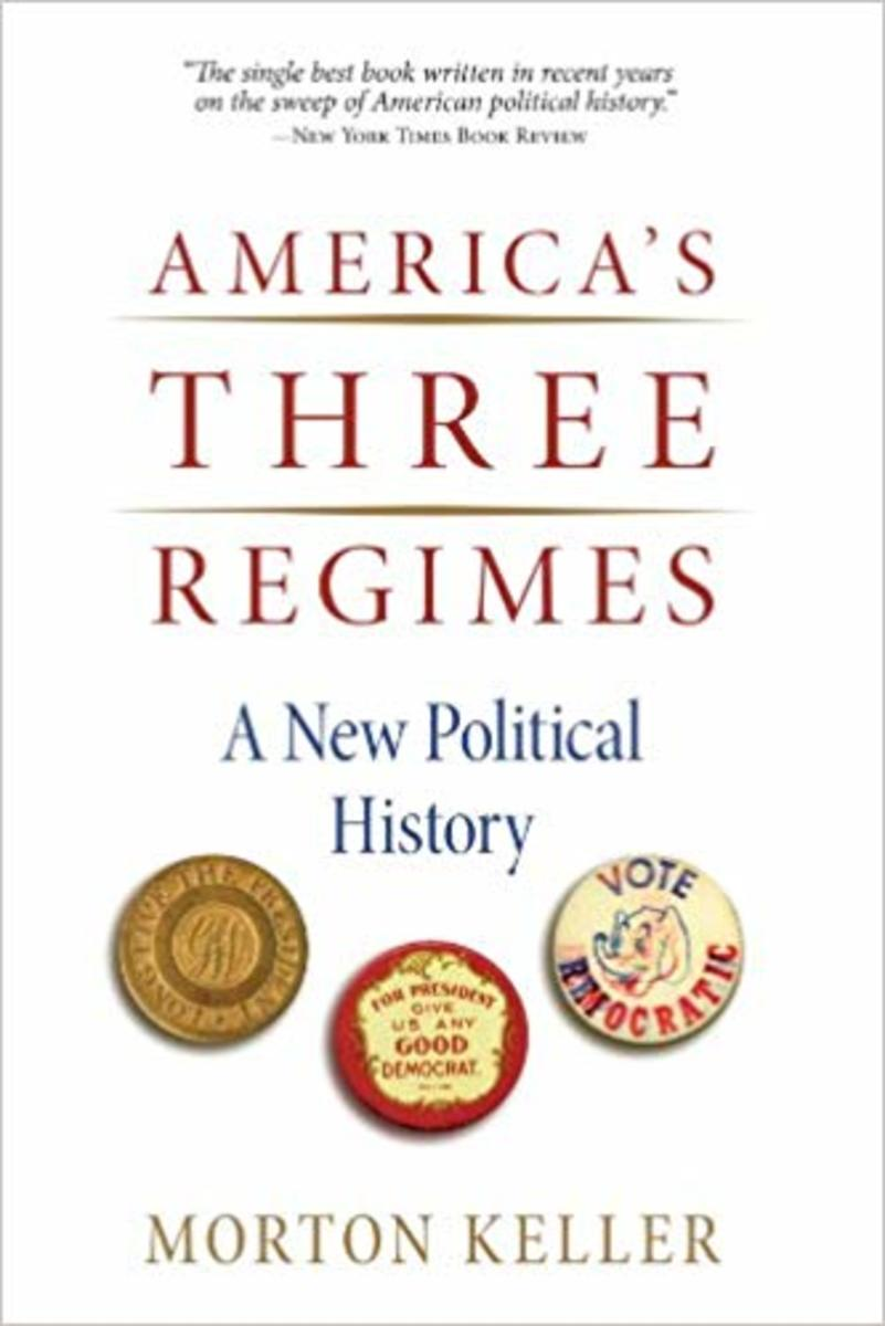 America's Three Regimes: A New Political History.