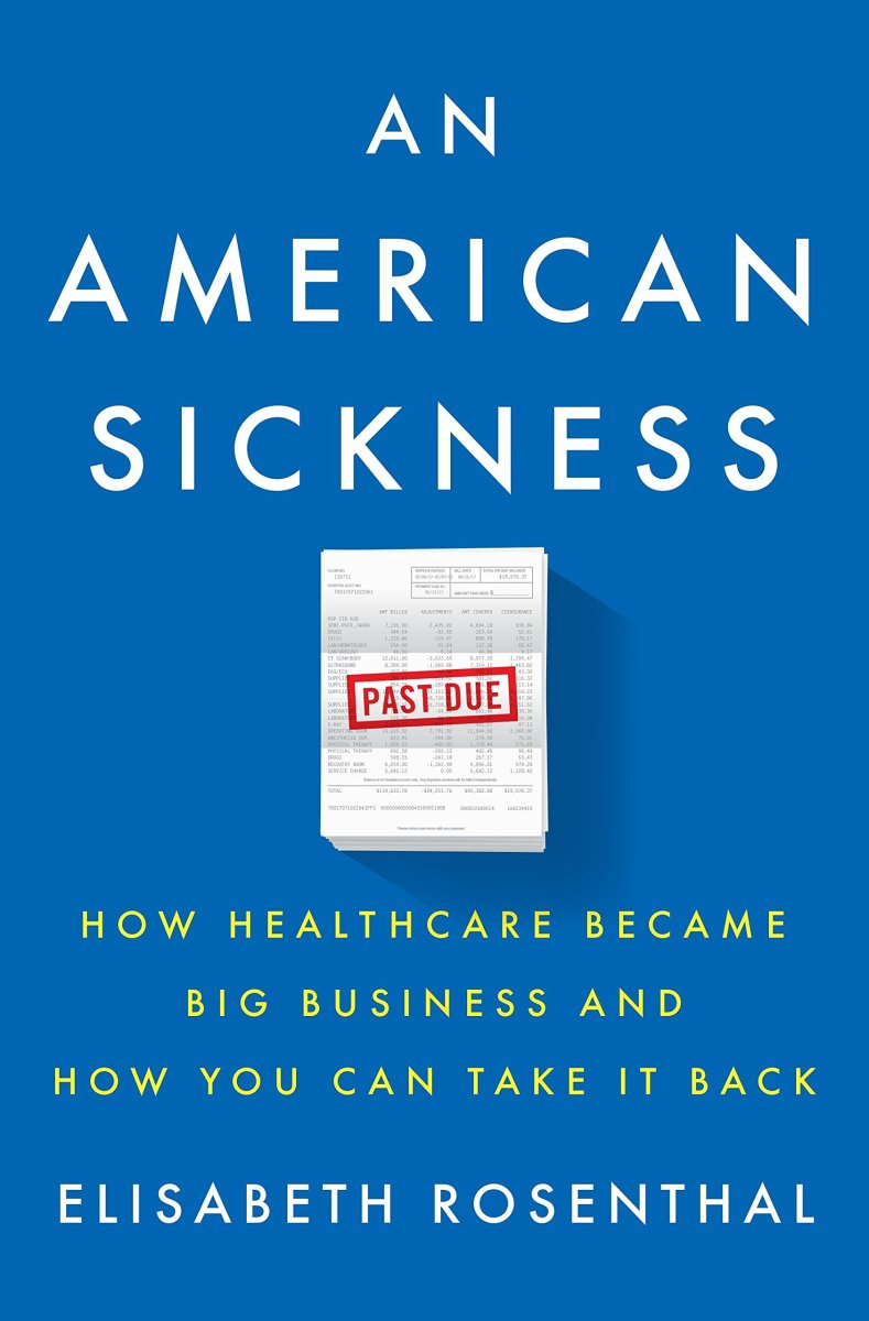 An American Sickness: How Healthcare Became Big Business and How You Can Take It Back.