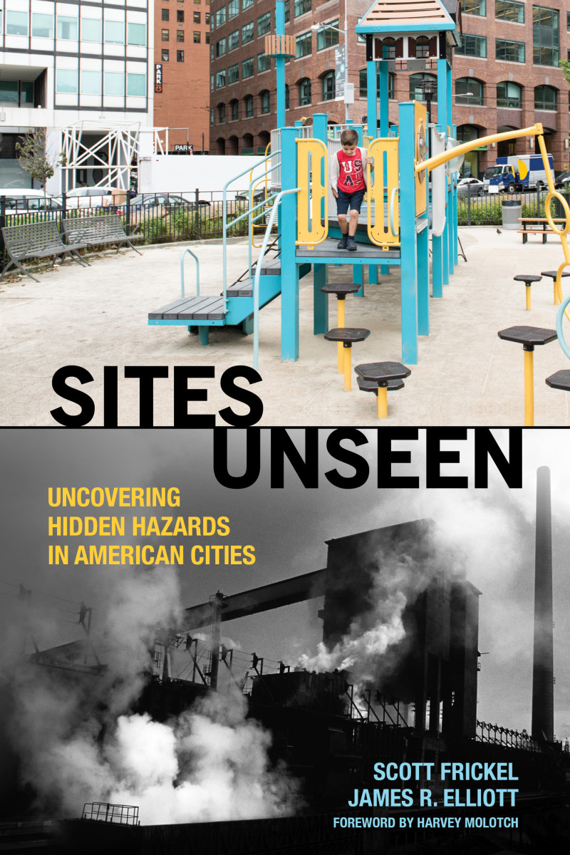 Sites Unseen: Uncovering Hidden Hazards in American Cities.