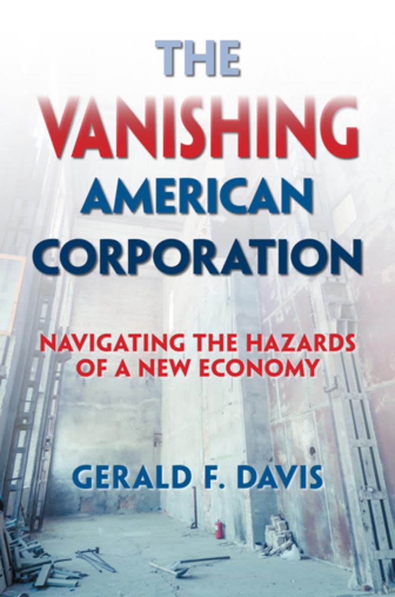 The Vanishing American Corporation: Navigating the Hazards of a New Economy.