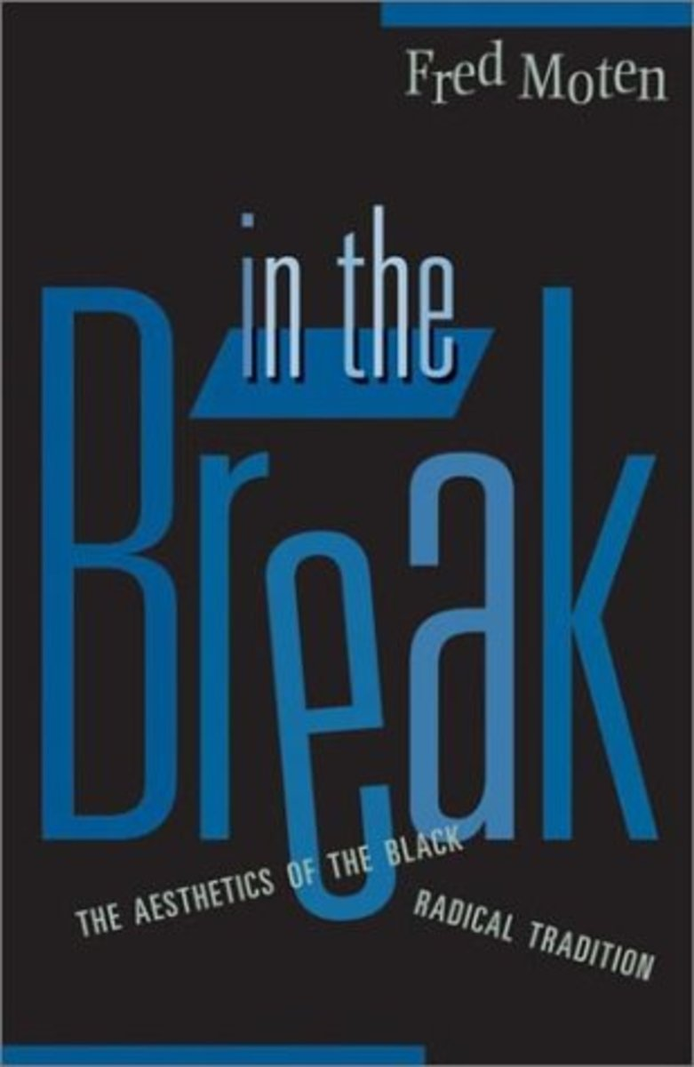 In the Break: The Aesthetics of the Black Radical Tradition.