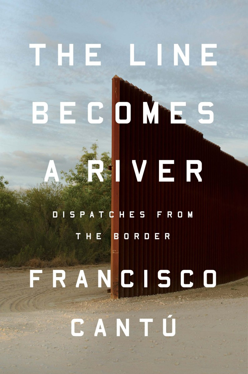 The Line Becomes a River: Dispatches From the Border.