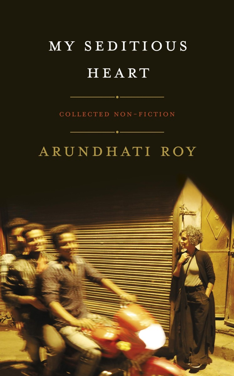 My Seditious Heart: Collected Non-Fiction.