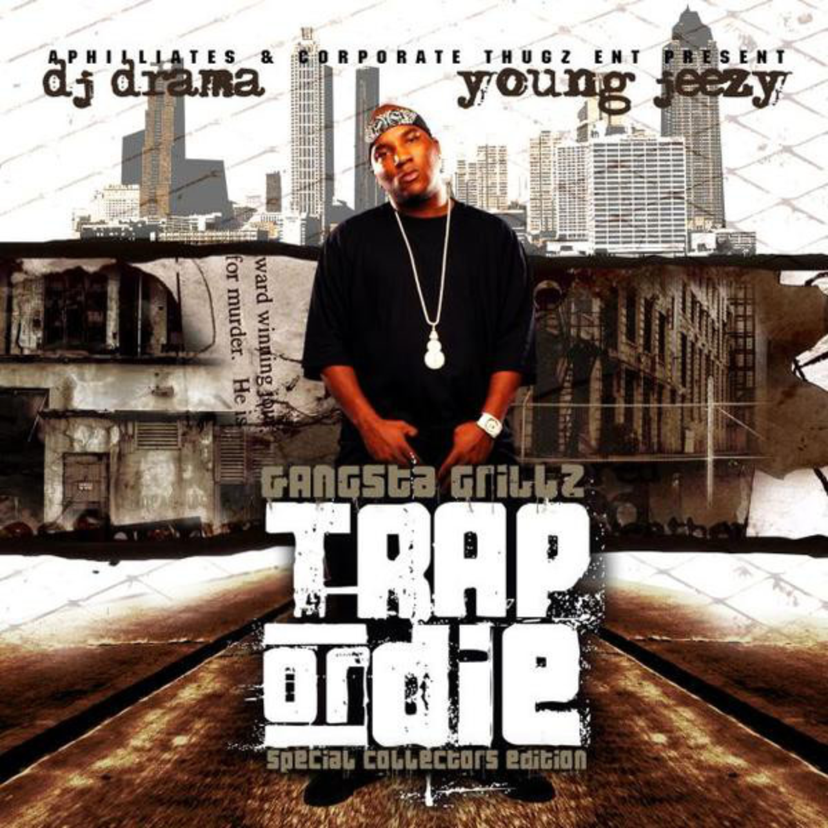 Young Jeezy's 2005 mixtape, Trap or Die.