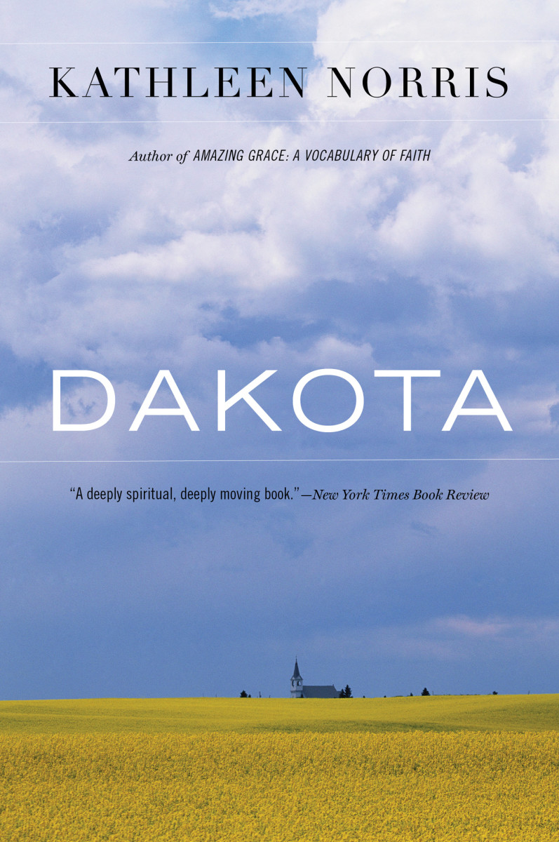Dakota: A Spiritual Geography.