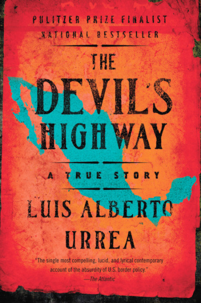 The Devil's Highway: A True Story.