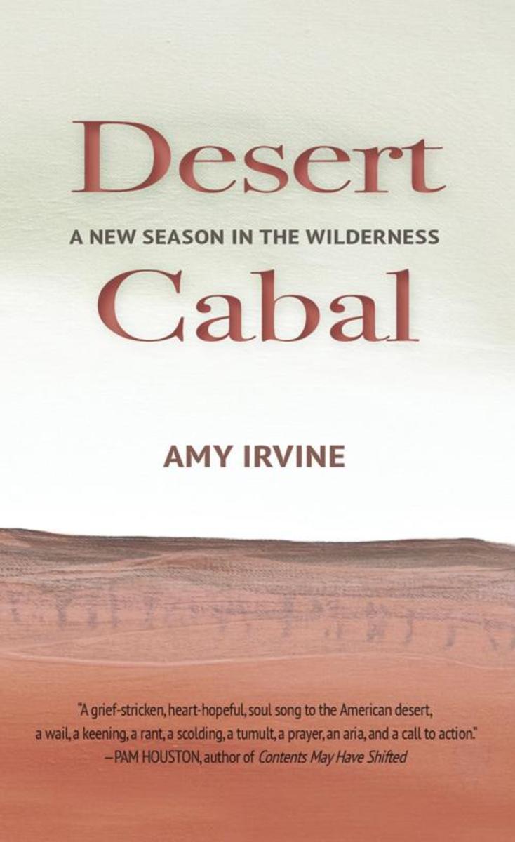 Desert Cabal: A New Season in the Wilderness.