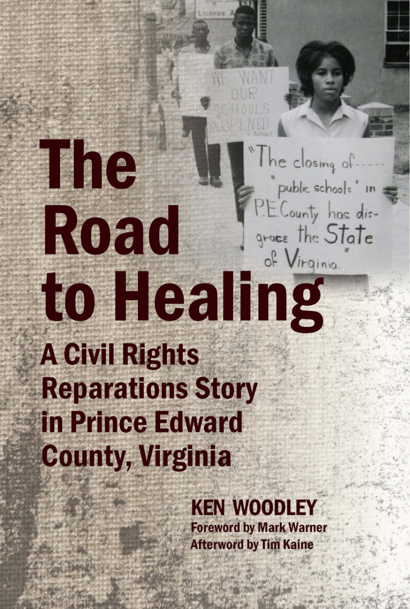 The Road to Healing: A Civil Rights Reparations Story in Prince Edward County, Virginia.