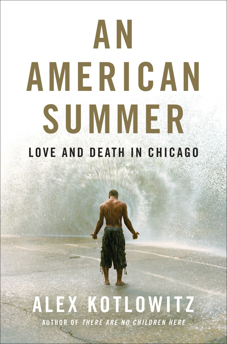 An American Summer: Love and Death in Chicago.