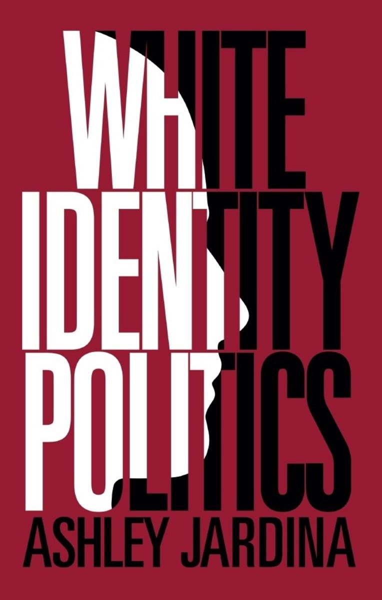 White Identity Politics.